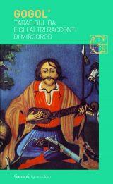 Taras Bul'ba e gli altri racconti di Mirgorod
