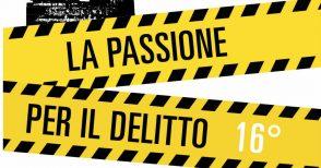 """Torna il festival letterario """"La Passione per il delitto"""""""