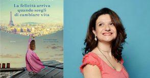 """Raphaëlle Giordano, la ricerca della felicità e un piccolo vademecum """"anti-arroganza"""""""